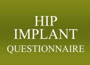 Hip Implant Legal Questionnaire