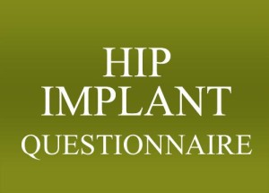Hip Implant Legal Questionnaire